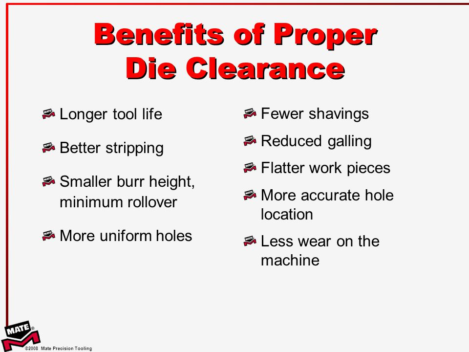 Benefits of Proper Die Clearance