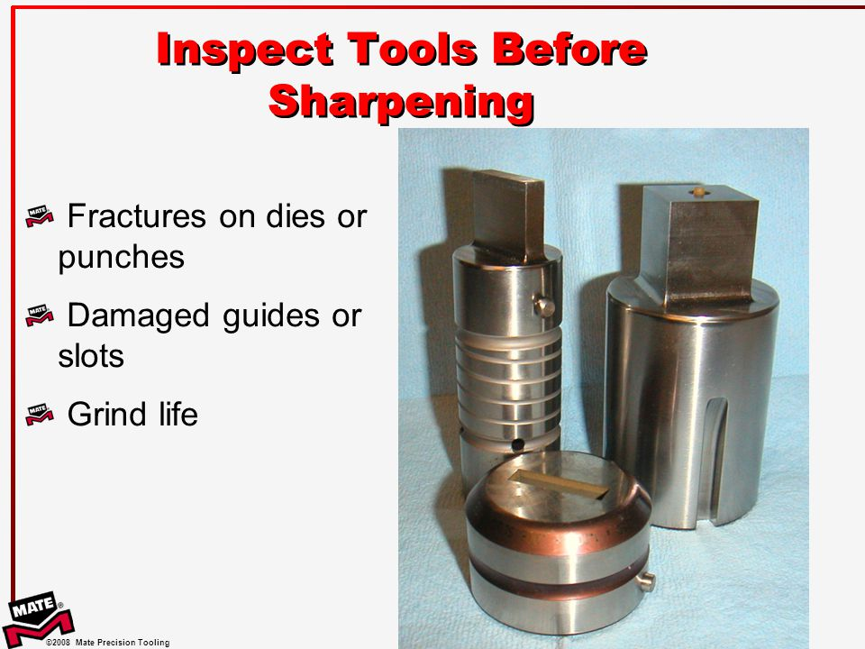 Inspect Tools Before Sharpening