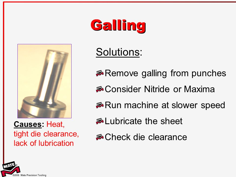 Galling Solutions: Remove galling from punches