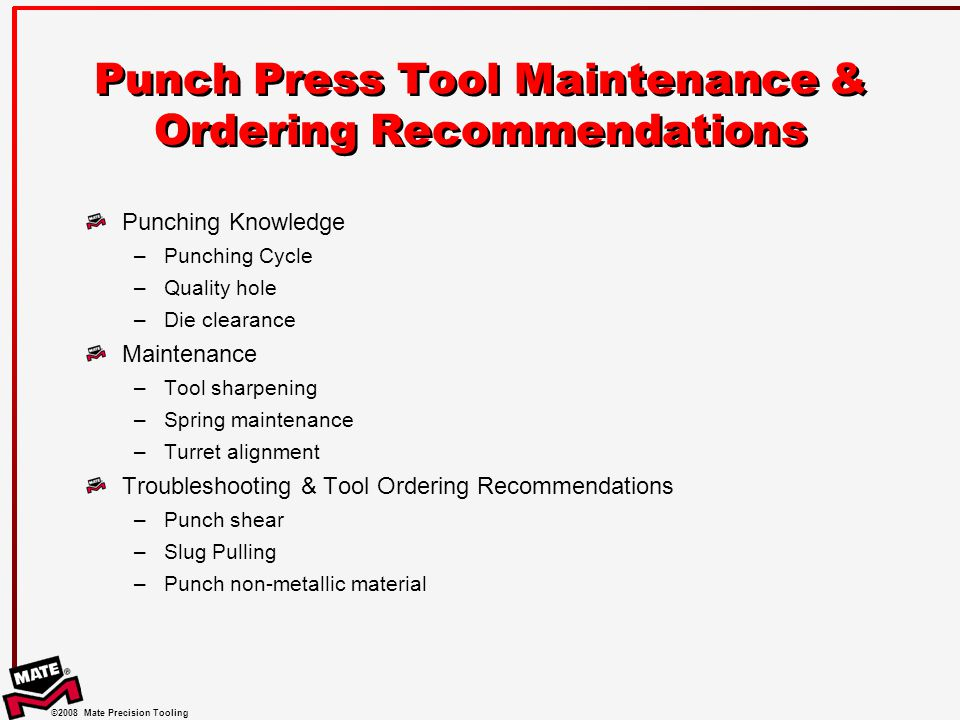 Punch Press Tool Maintenance & Ordering Recommendations