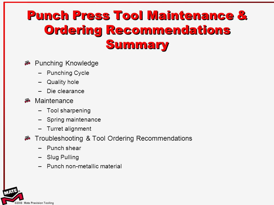 Punch Press Tool Maintenance & Ordering Recommendations Summary