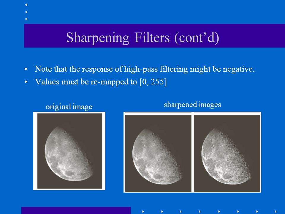 Sharpening Filters (cont'd)