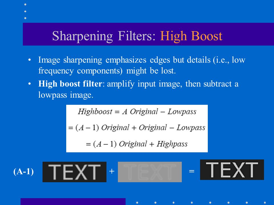 Sharpening Filters: High Boost