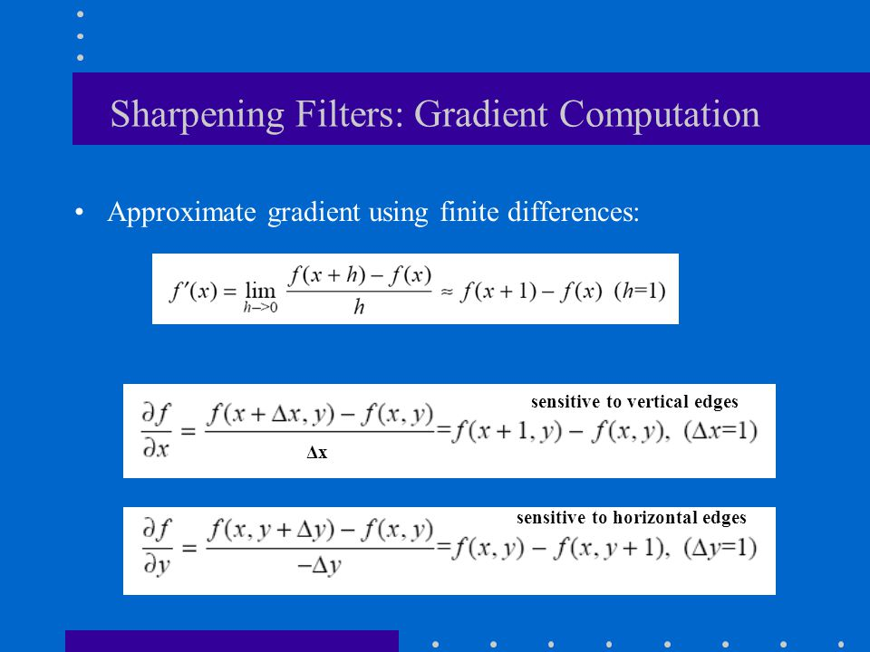 Sharpening Filters: Gradient Computation