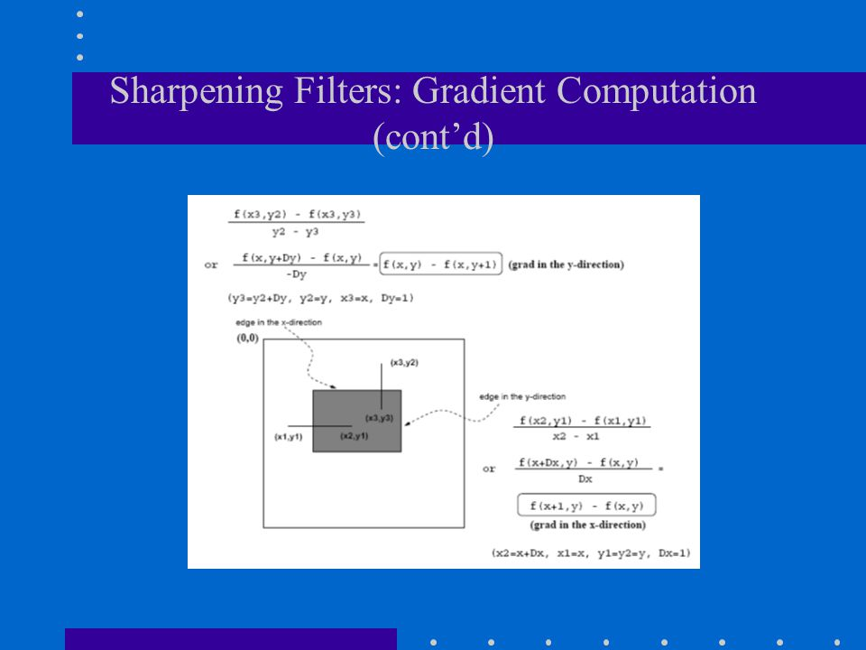 Sharpening Filters: Gradient Computation (cont'd)