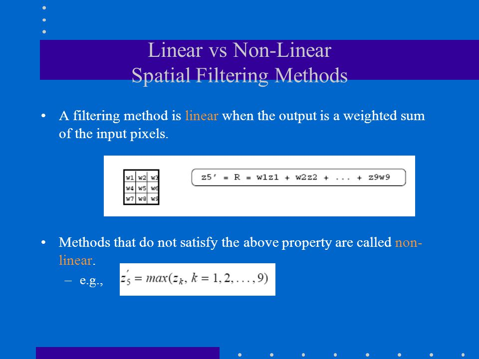 Linear vs Non-Linear Spatial Filtering Methods