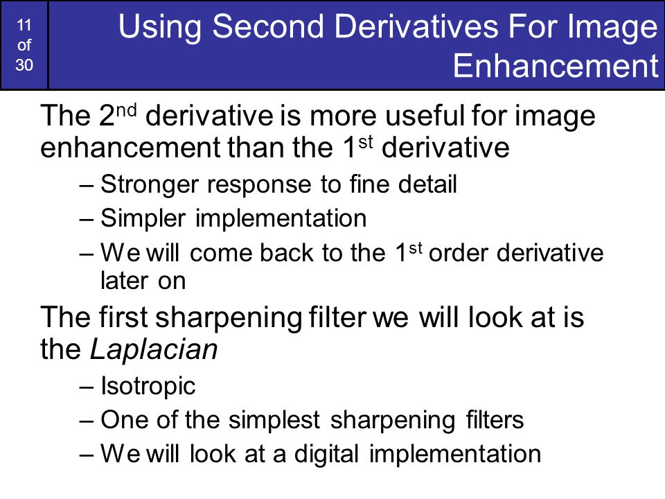Using Second Derivatives For Image Enhancement