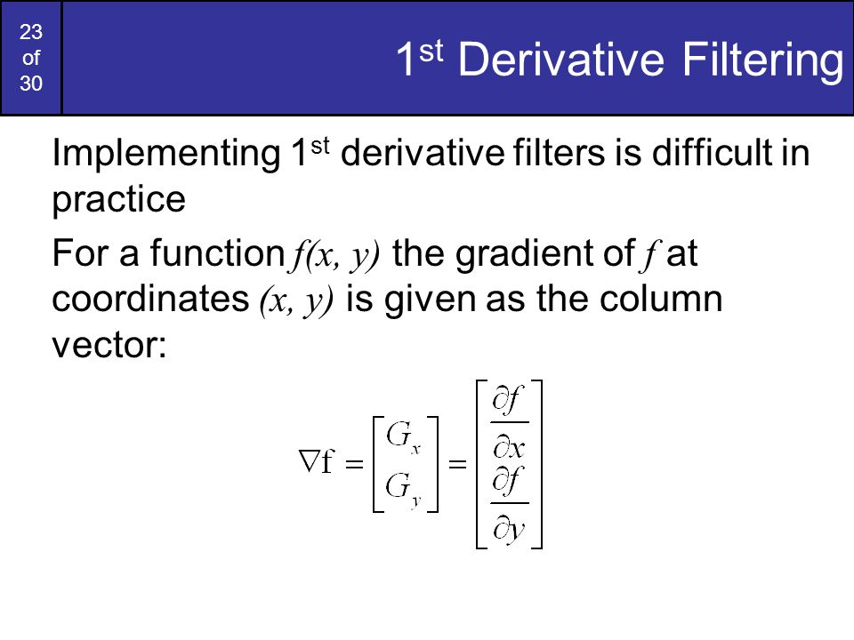1st Derivative Filtering