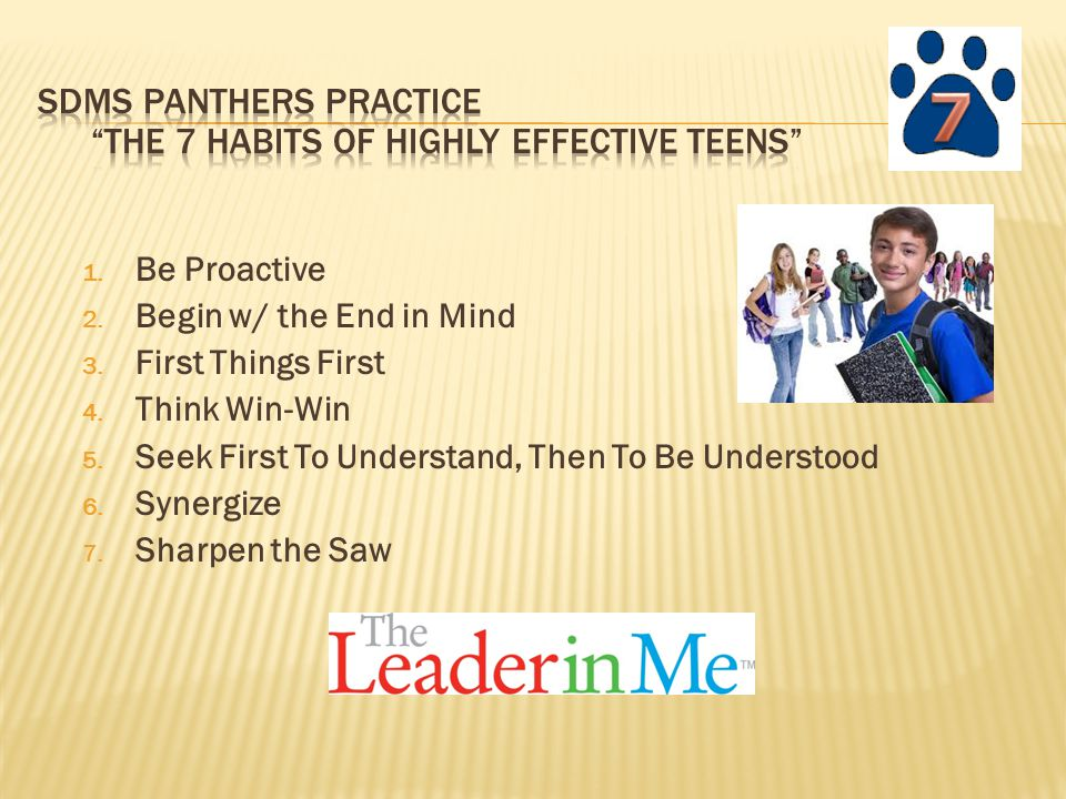 SDMS Panthers Practice The 7 Habits of Highly Effective Teens