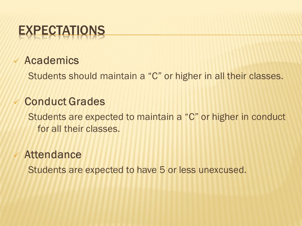 Expectations Academics Conduct Grades Attendance