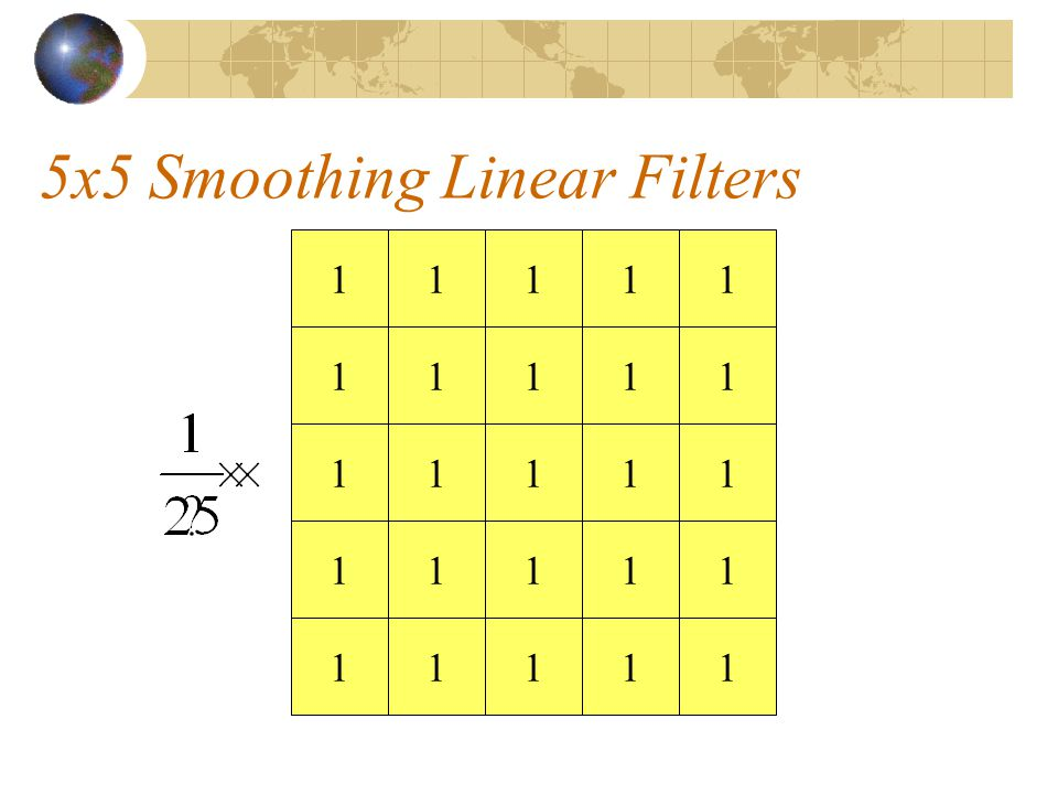 5x5 Smoothing Linear Filters