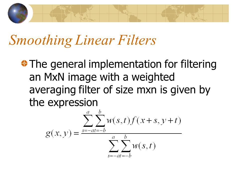 Smoothing Linear Filters