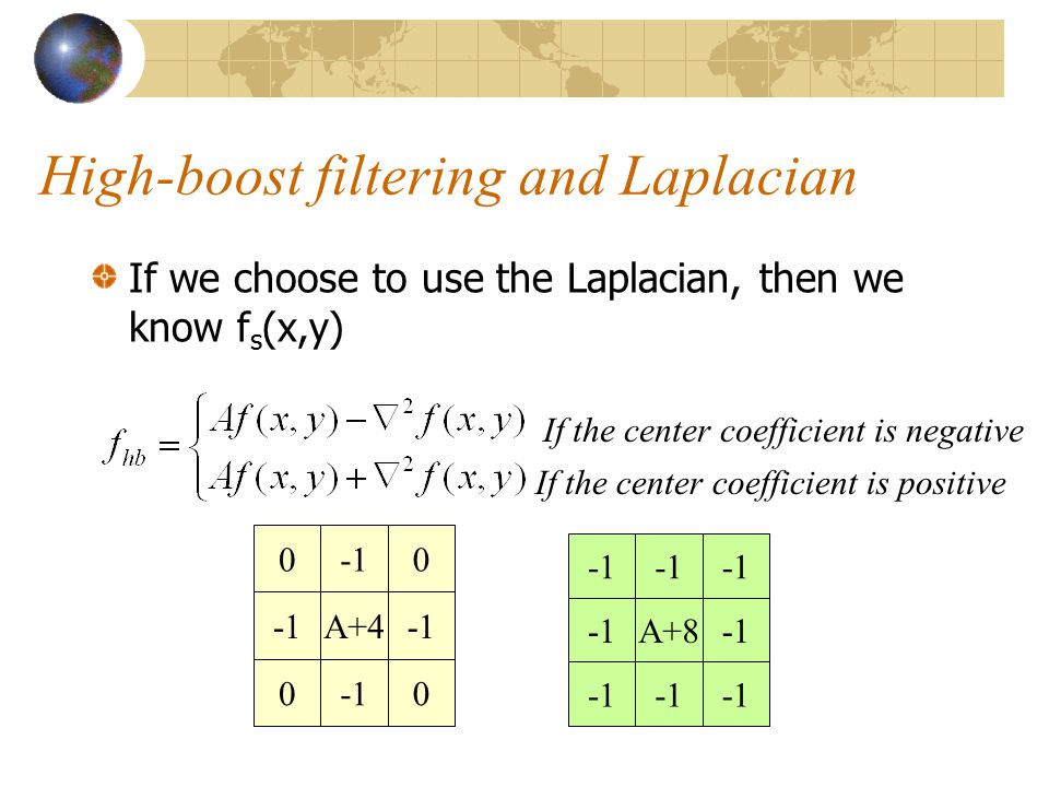 High-boost filtering and Laplacian