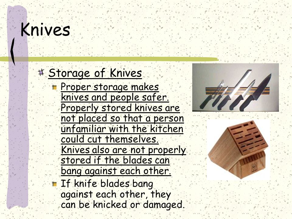 Knives Storage of Knives