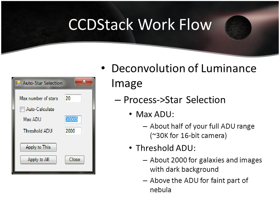 CCDStack Work Flow Deconvolution of Luminance Image