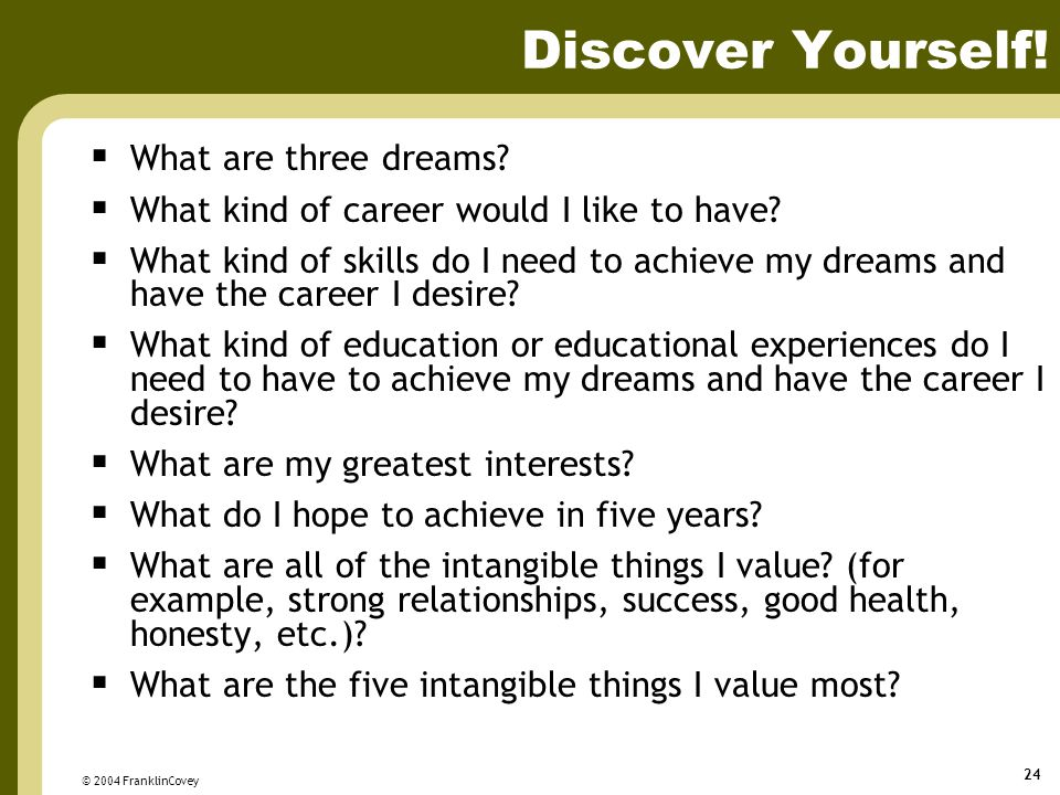 Discover Yourself! What are three dreams
