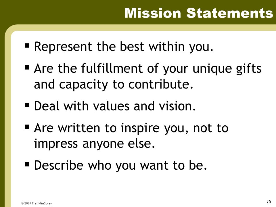 Mission Statements Represent the best within you.