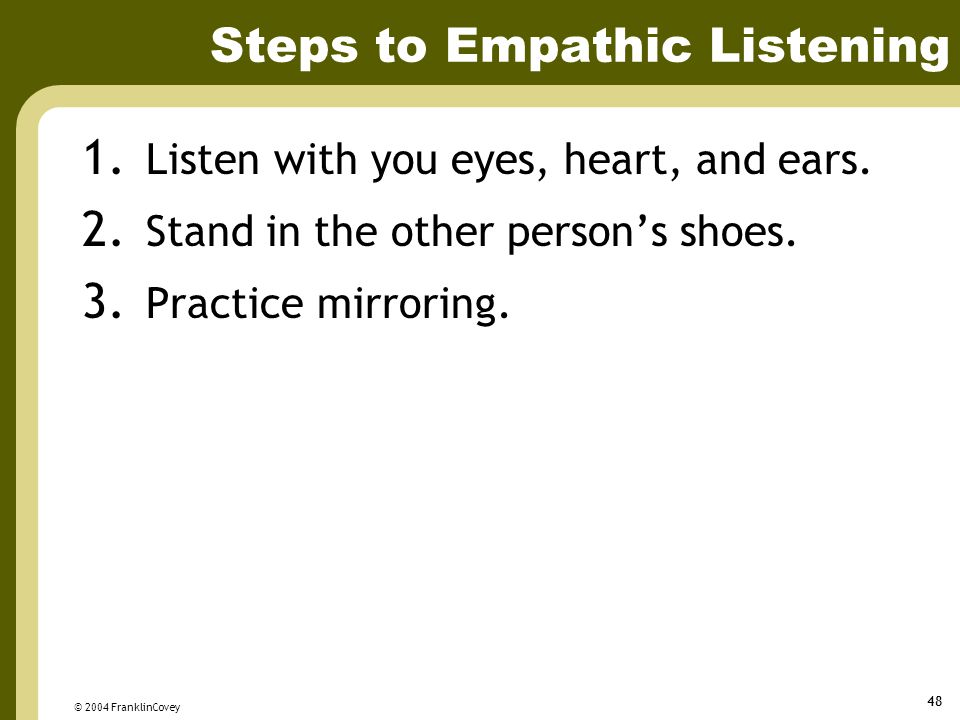 Steps to Empathic Listening
