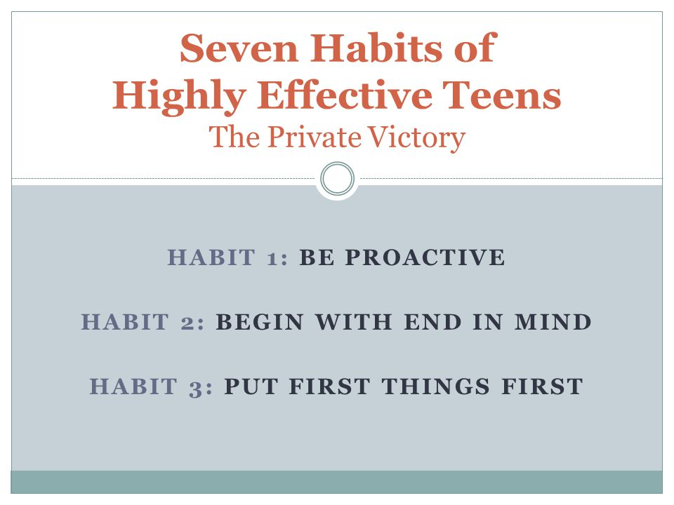 Seven Habits of Highly Effective Teens The Private Victory