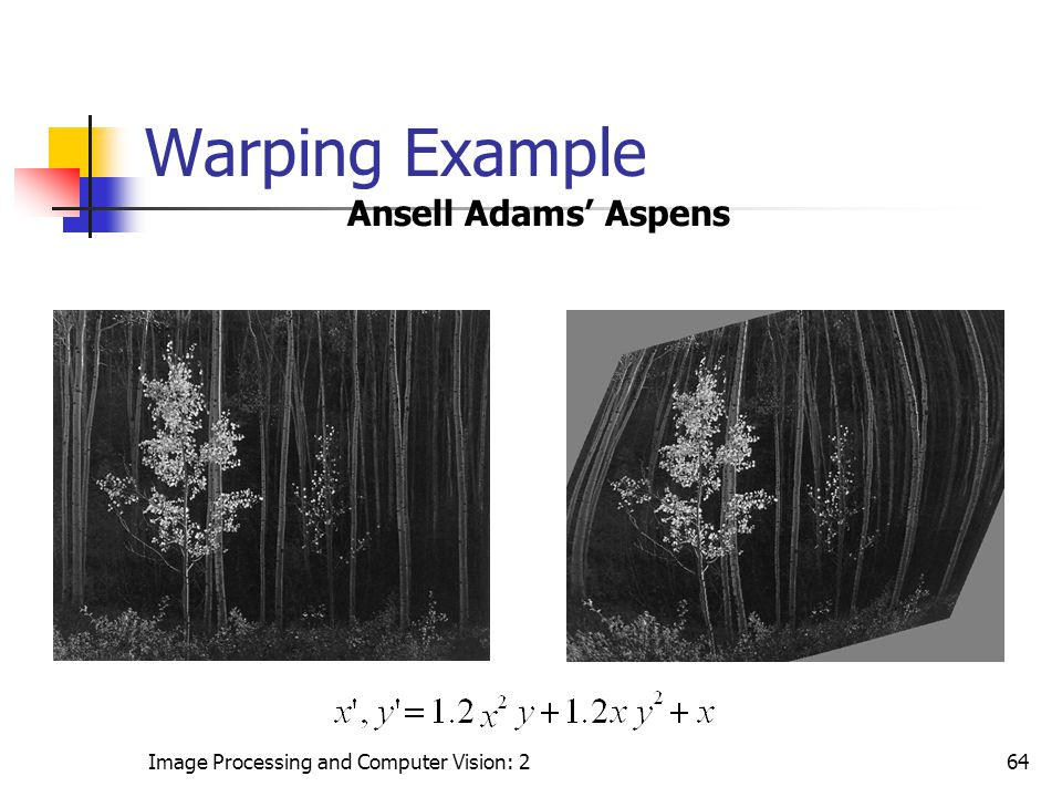 Warping Example Ansell Adams' Aspens