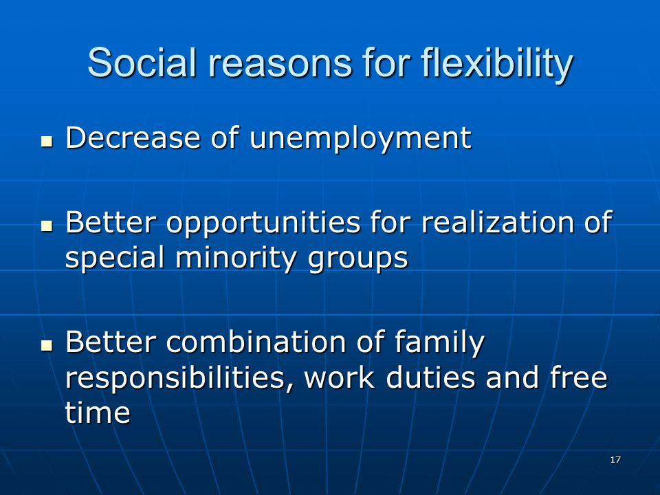 Social reasons for flexibility