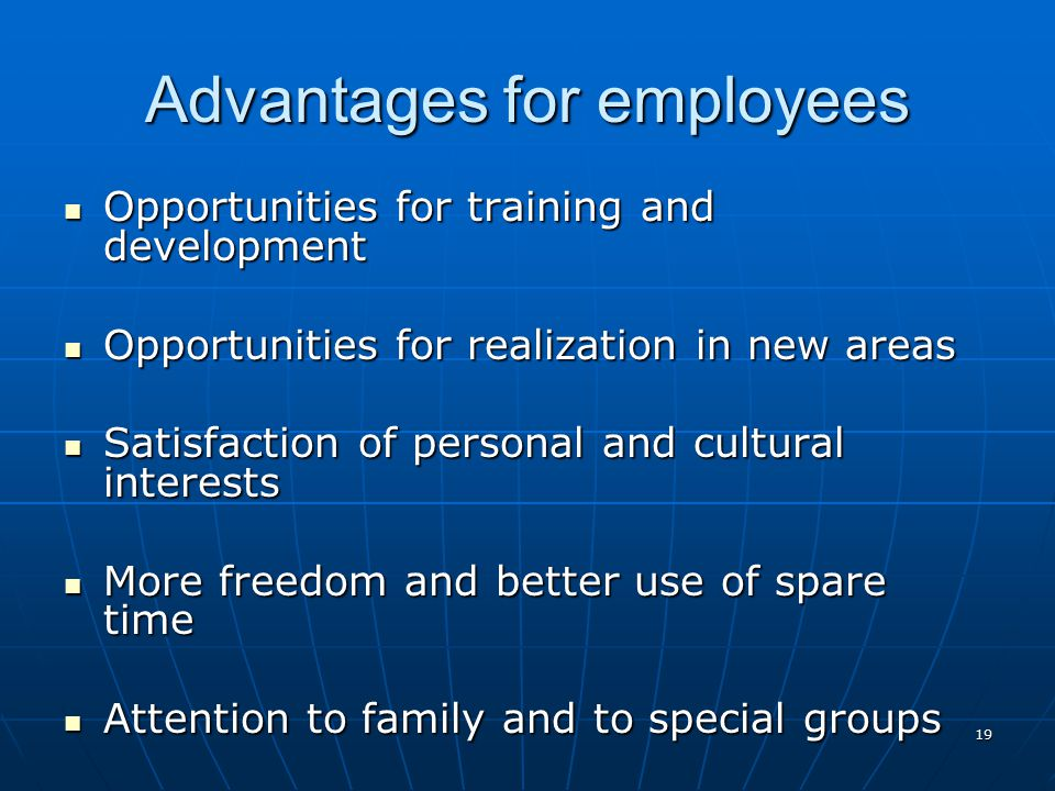 Advantages for employees