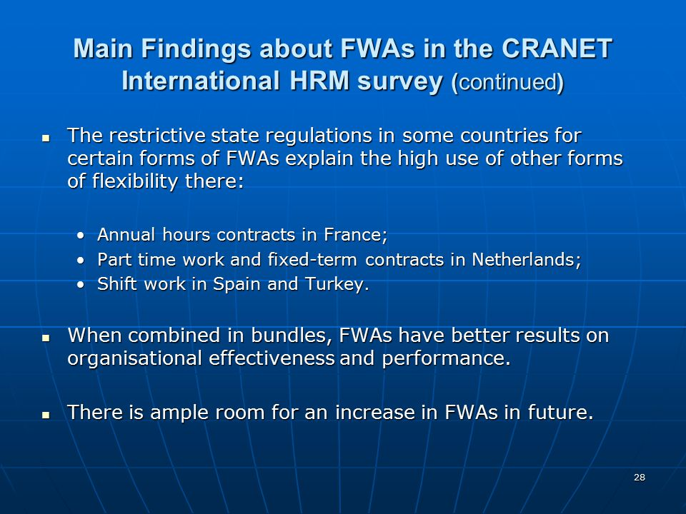 Main Findings about FWAs in the CRANET International HRM survey (continued)