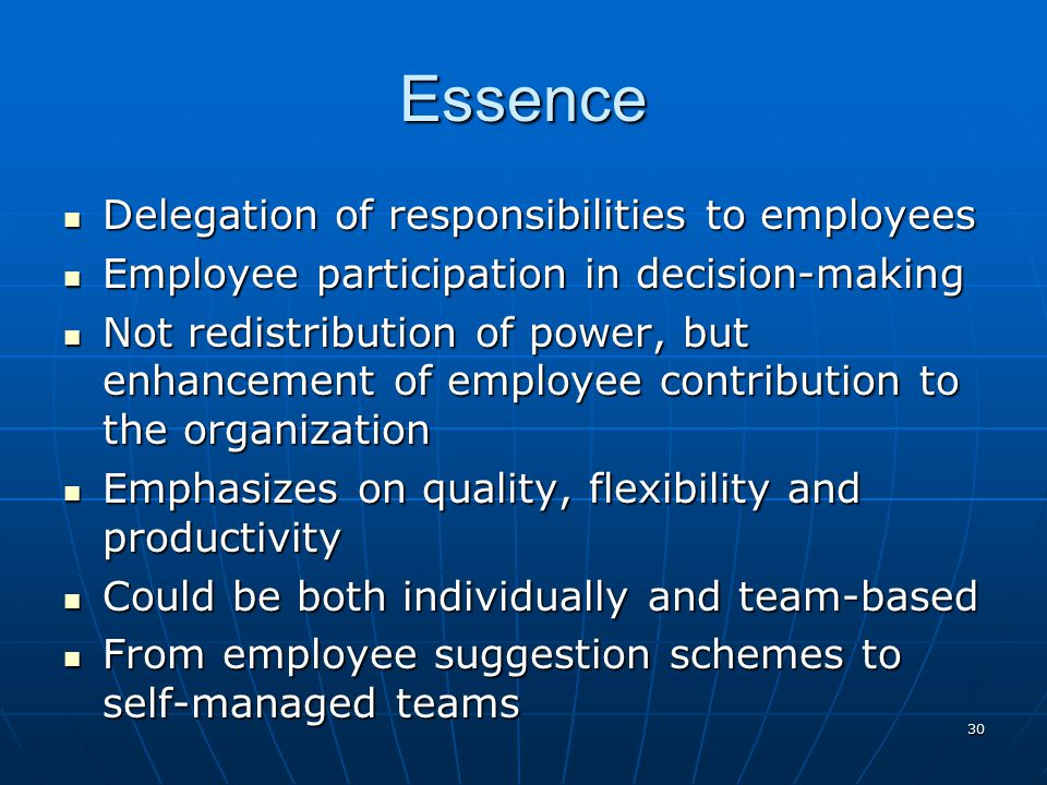 Essence Delegation of responsibilities to employees