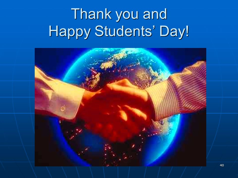 Thank you and Happy Students' Day!