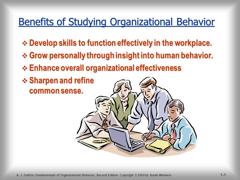 Benefits of Studying Organizational Behavior