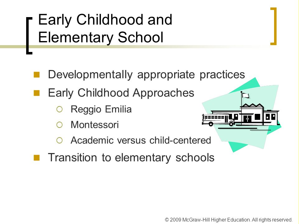 Early Childhood and Elementary School