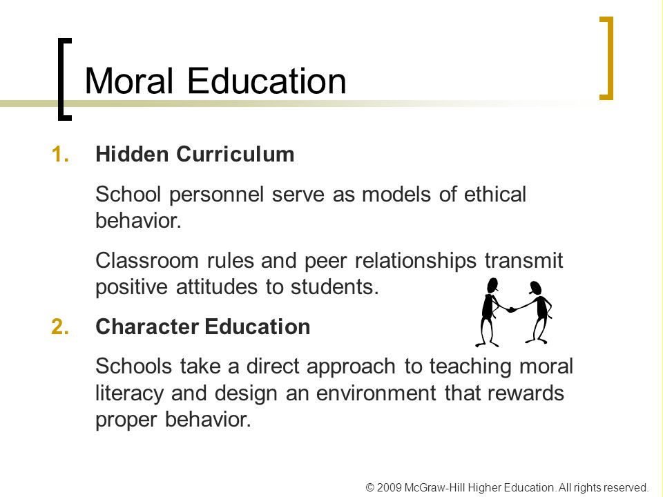 Moral Education 1. Hidden Curriculum