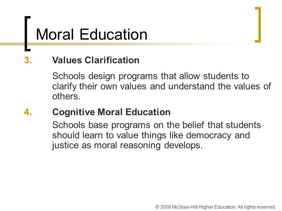 Moral Education 3. Values Clarification