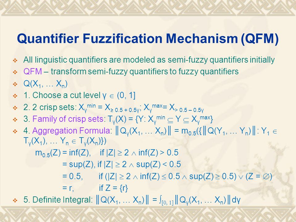 Quantifier Fuzzification Mechanism (QFM)
