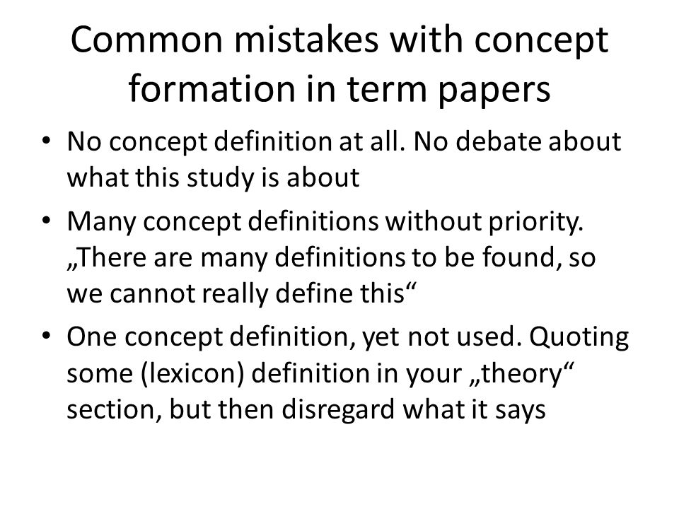 Common mistakes with concept formation in term papers