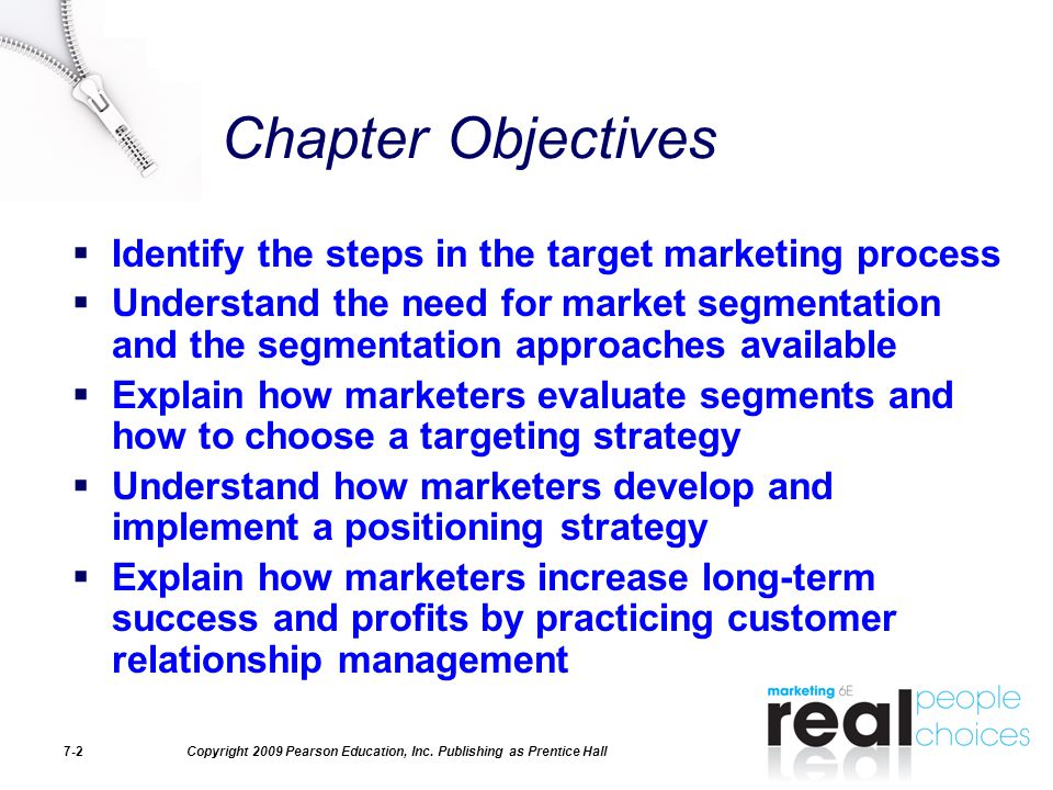 Chapter Objectives Identify the steps in the target marketing process