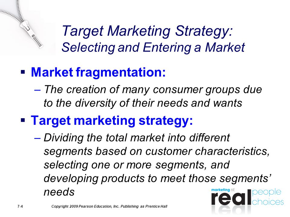 Target Marketing Strategy: Selecting and Entering a Market