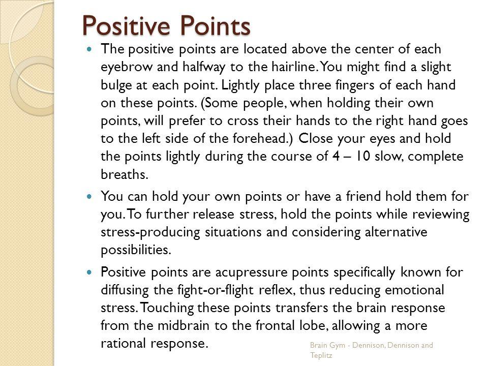 Positive Points