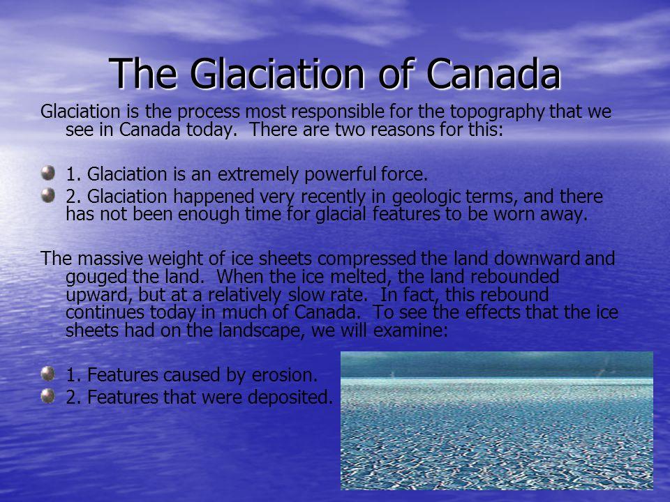 The Glaciation of Canada