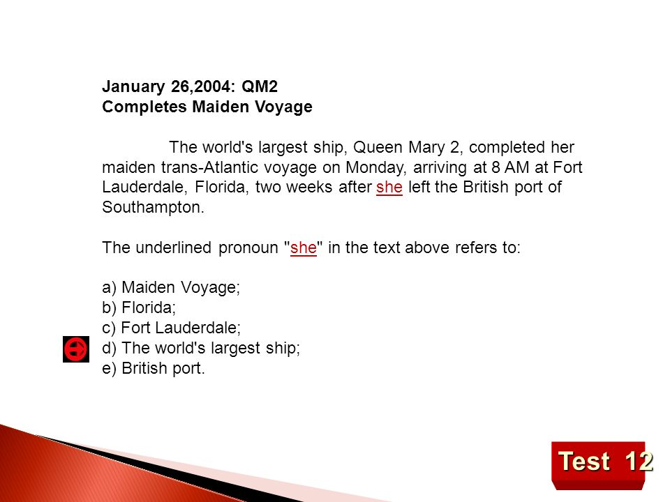 Test 12 January 26,2004: QM2 Completes Maiden Voyage