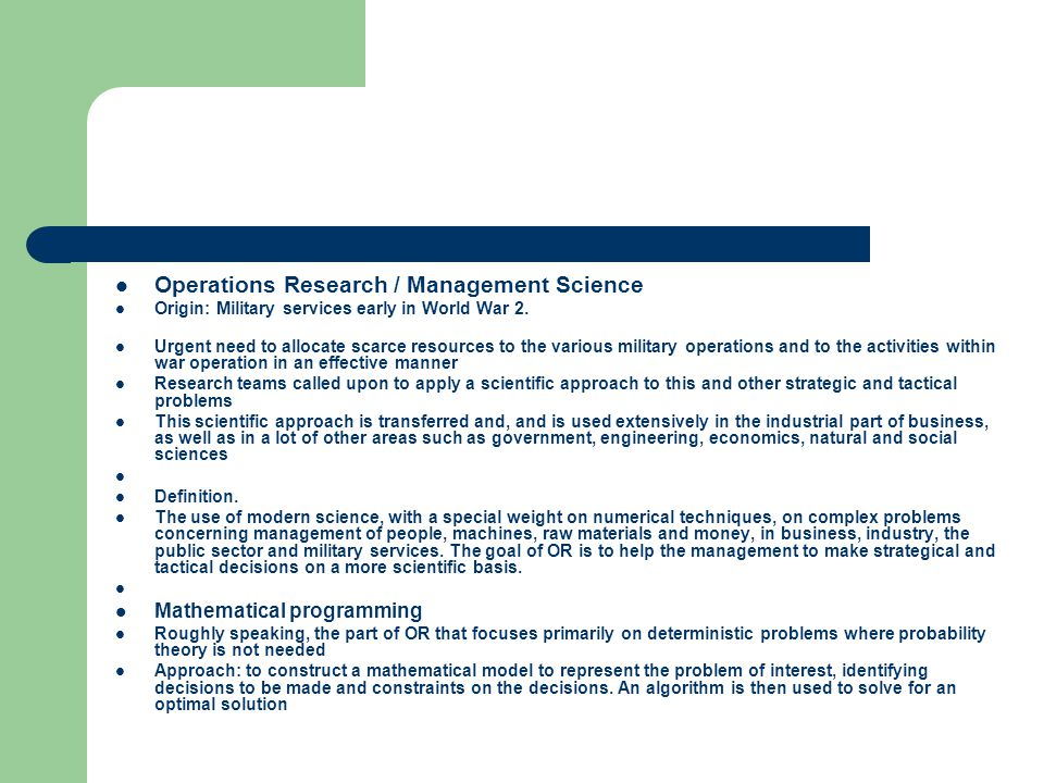 Operations Research / Management Science