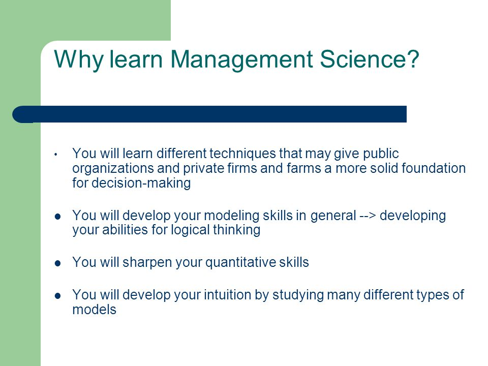 Why learn Management Science