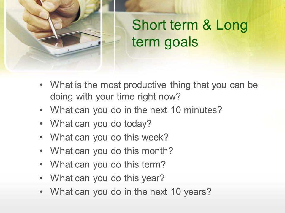 Short term & Long term goals