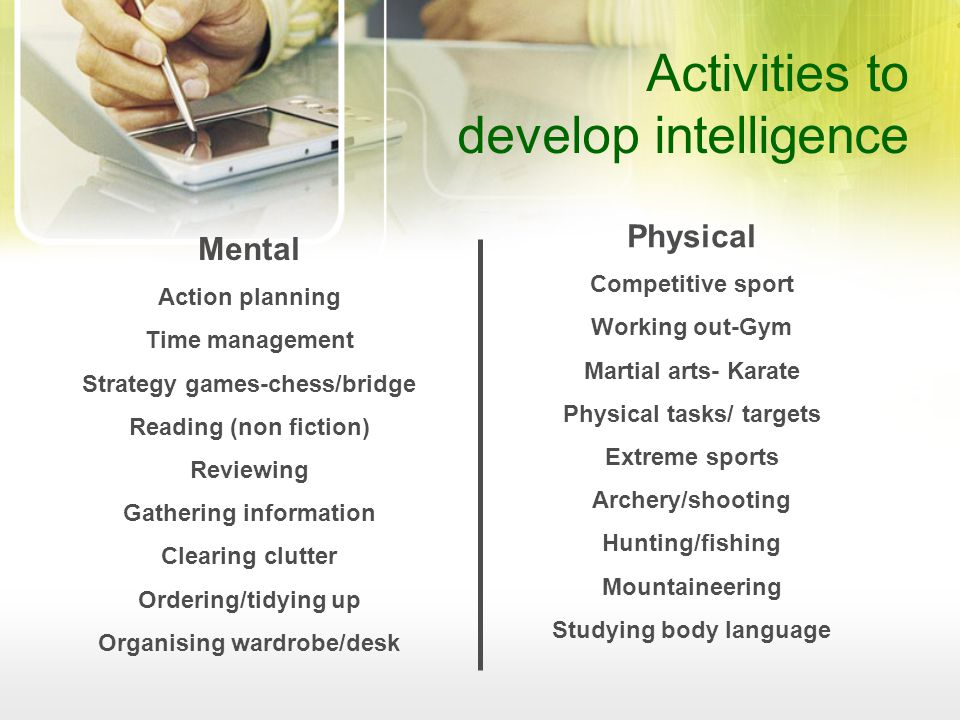 Activities to develop intelligence