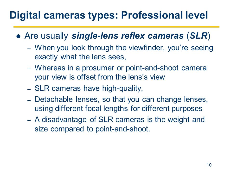 Digital cameras types: Professional level