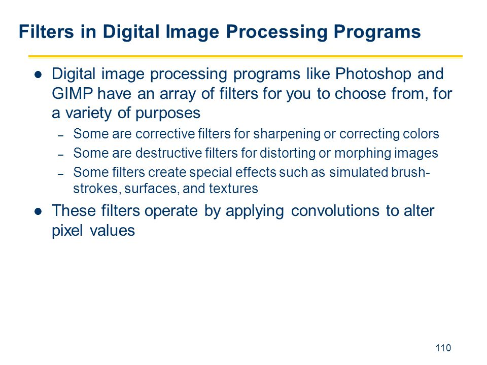 Filters in Digital Image Processing Programs
