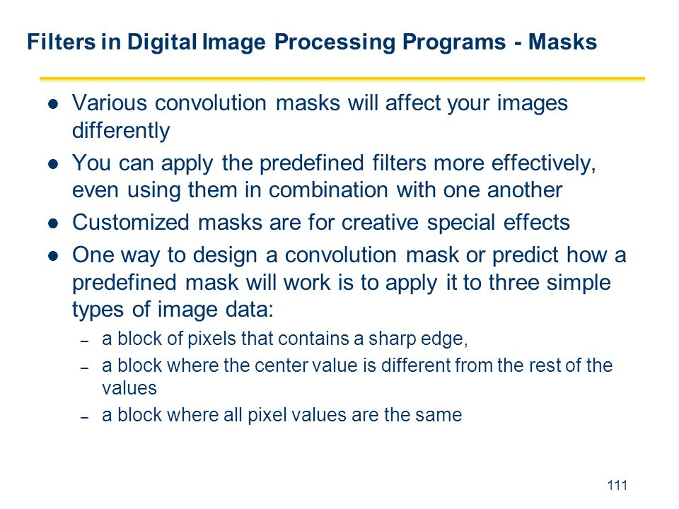 Filters in Digital Image Processing Programs - Masks