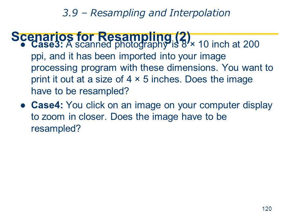 Scenarios for Resampling (2)