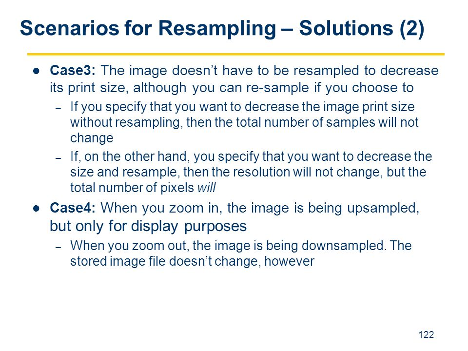 Scenarios for Resampling – Solutions (2)