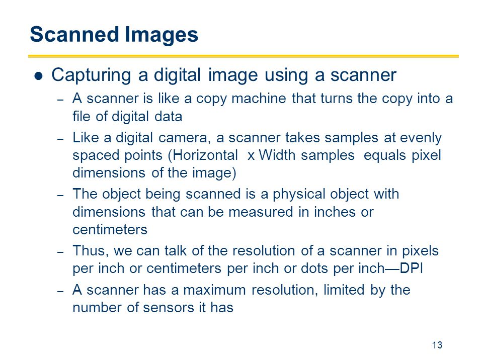 Scanned Images Capturing a digital image using a scanner